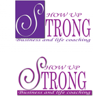 SHOW UP STRONG  Logo - Entry #105