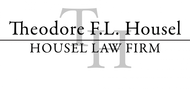 Housel Law Offices  : Theodore F.L. Housel Logo - Entry #3