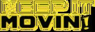 Keep It Movin Logo - Entry #268