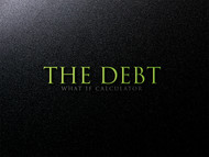 The Debt What If Calculator Logo - Entry #131