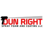 Dun Right Spray Foam and Coating LLC Logo - Entry #40