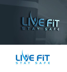 Live Fit Stay Safe Logo - Entry #58
