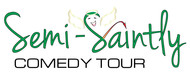 The Semi-Saintly Comedy Tour Logo - Entry #10