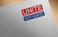Unite not Ignite Logo - Entry #157