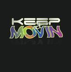Keep It Movin Logo - Entry #422