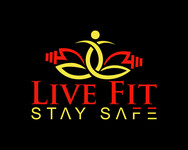 Live Fit Stay Safe Logo - Entry #247