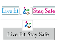 Live Fit Stay Safe Logo - Entry #165