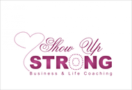 SHOW UP STRONG  Logo - Entry #110