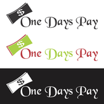 A Days Pay/One Days Pay-Design a LOGO to Help Change the World!  - Entry #1