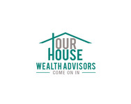 Our House Wealth Advisors Logo - Entry #23