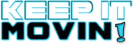 Keep It Movin Logo - Entry #267