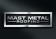 Mast Metal Roofing Logo - Entry #71