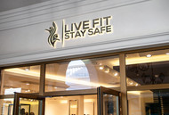Live Fit Stay Safe Logo - Entry #33