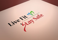 Live Fit Stay Safe Logo - Entry #217