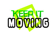 Keep It Movin Logo - Entry #136