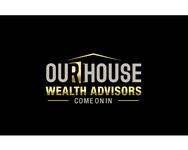 Our House Wealth Advisors Logo - Entry #45