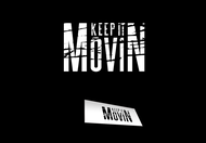 Keep It Movin Logo - Entry #280
