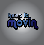 Keep It Movin Logo - Entry #157