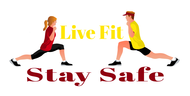 Live Fit Stay Safe Logo - Entry #257