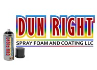 Dun Right Spray Foam and Coating LLC Logo - Entry #87