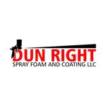 Dun Right Spray Foam and Coating LLC Logo - Entry #20