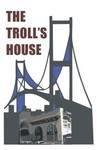 The Troll House Logo - Entry #67