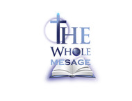 The Whole Message Logo - Entry #38