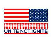 Unite not Ignite Logo - Entry #106