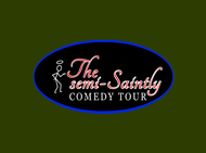 The Semi-Saintly Comedy Tour Logo - Entry #46