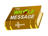 The Whole Message Logo - Entry #91