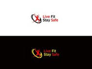 Live Fit Stay Safe Logo - Entry #281