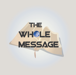 The Whole Message Logo - Entry #125