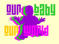 Logo for our Baby product store - Our Baby Our World - Entry #116