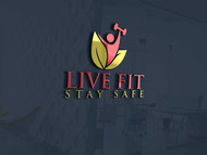 Live Fit Stay Safe Logo - Entry #265