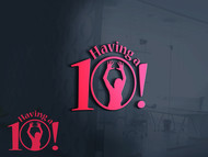 Having a 10! Logo - Entry #17