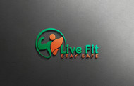 Live Fit Stay Safe Logo - Entry #79