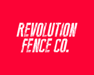 Revolution Fence Co. Logo - Entry #243