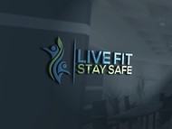 Live Fit Stay Safe Logo - Entry #30