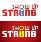 SHOW UP STRONG  Logo - Entry #50