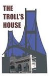 The Troll House Logo - Entry #66