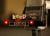 Keep It Movin Logo - Entry #360