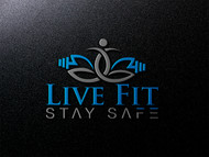 Live Fit Stay Safe Logo - Entry #52