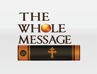 The Whole Message Logo - Entry #158