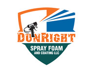 Dun Right Spray Foam and Coating LLC Logo - Entry #42