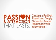 Passion & Attraction That Lasts: Logo - Entry #5