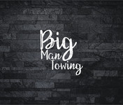 Big Man Towing Logo - Entry #80
