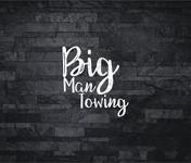 Big Man Towing Logo - Entry #80