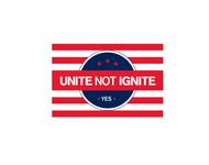 Unite not Ignite Logo - Entry #206