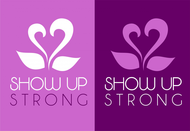 SHOW UP STRONG  Logo - Entry #72