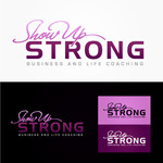 SHOW UP STRONG  Logo - Entry #34